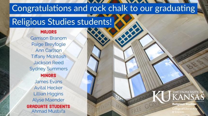 Congratulations and rock chalk to our graduating religious studies students