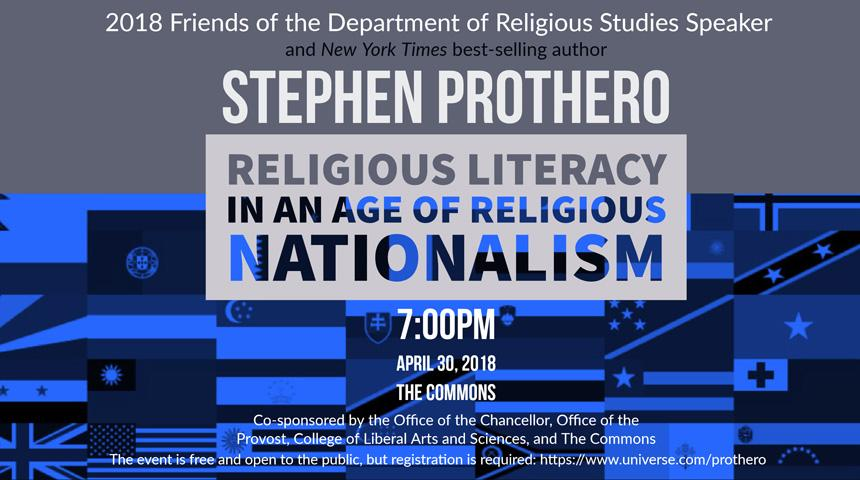 Dr. Stephen Prothero: Religious Literacy in an Age of Religious Nationalismm, April 30, 2018 at 7pm in the Commons